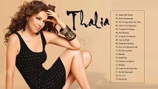 Baladas Romanticas Thalia EXITOS Sus Mejores Canciones - Thalia Nuevo Album