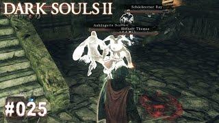 DARK SOULS 2 | #025 - Meine verwirrte Armee & Ich | Let's Play Dark Souls (Deutsch/German)