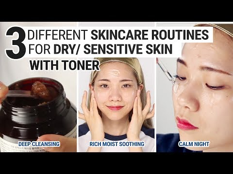 Download 3 Different Skincare Routines For Dry/Sensitive Skin With Toner Pictures