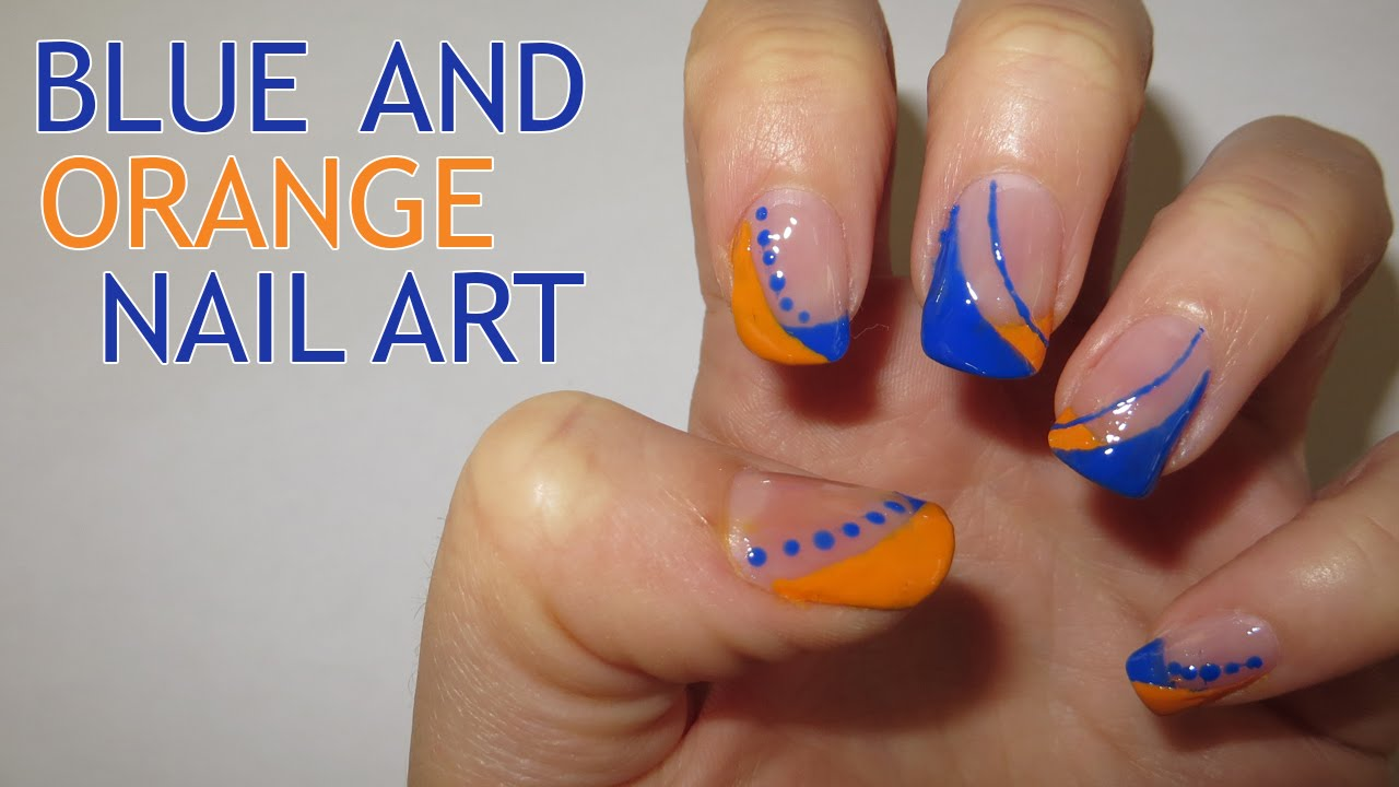 Blue and Orange Nail Art (Requested) - YouTube