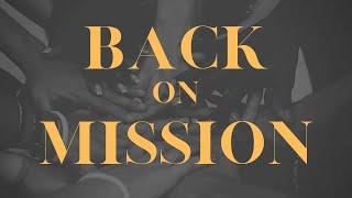 Back On Mission | Pastor John Huseman | The Ark Church Online