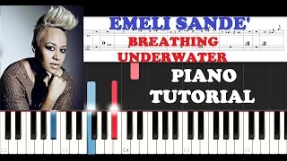Emeli Sande' - Breathing Underwater (Piano Tutorial )