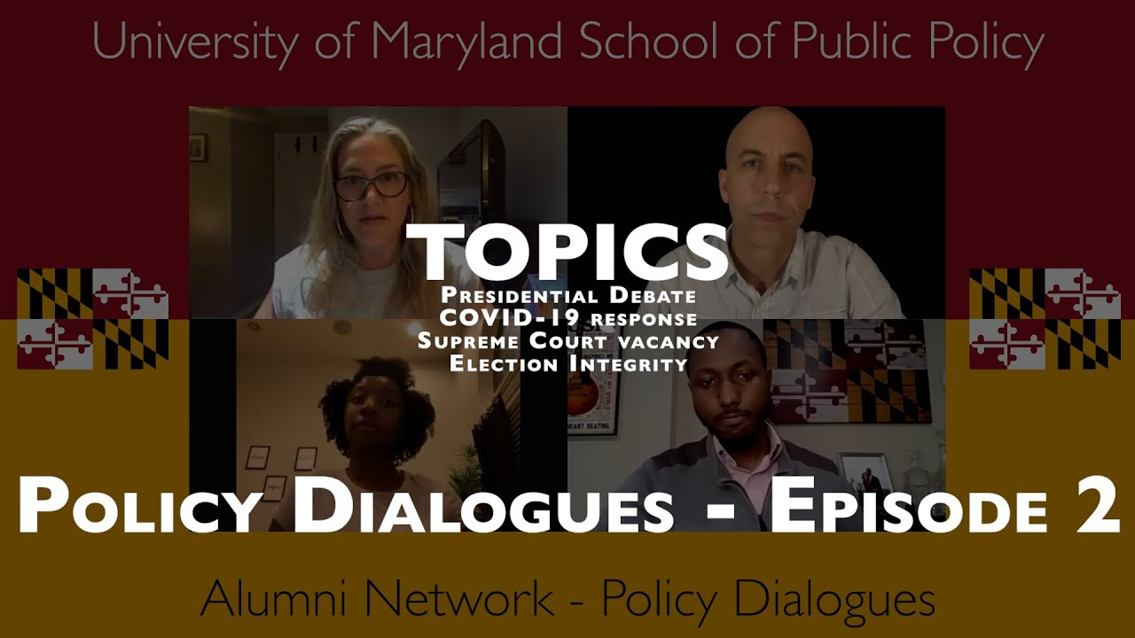 Policy Dialogues - Episode 2 - Presidential Debate, COVID-19, Supreme Court, Elections