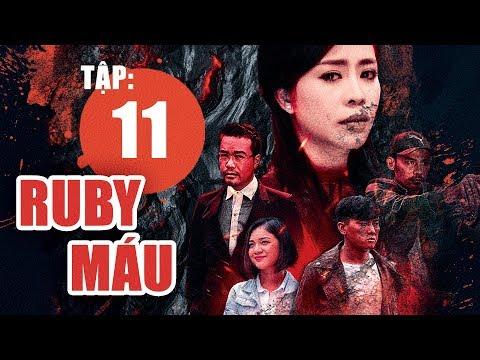 Ruby Máu - Tập 11   Phim hình sự Việt Nam hay nhất 2019   ANTV