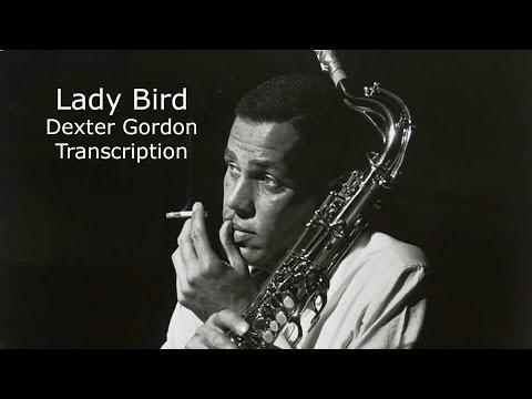 Lady Bird, Dexter Gordon's Solo Transcription.