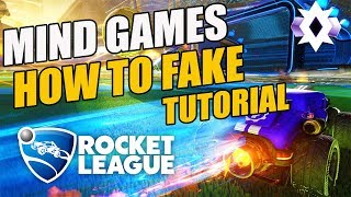 How To Fake iฑ Rocket League   Rocket League Faking & Mind Games