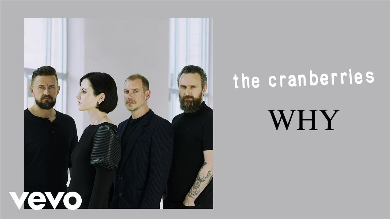 the-cranberries-why-thecranberriesvevo