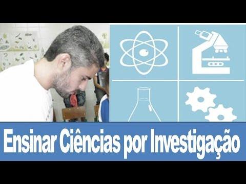Ensinar Ciências por Investigação - Laboratório, Aprendizagem e Pesquisa