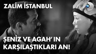 Şeniz ve Agah'ın ilk karşılaştıkları talihsiz an! - Zalim İstanbul 22. Bölüm