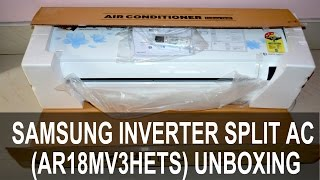 Samsung Inverter Split AC AR18MV3HETS Unboxing