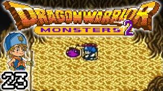 Dragon Warrior Monsters 2, Part 23: Final Preparations!