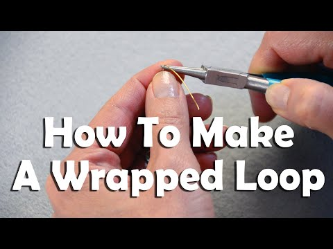 How To Make Jewelry: How To Make A Wrapped Loop For Jewelry