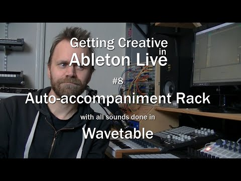 Auto-accompaniment with Wavetable - Getting creative in Ableton Live #8