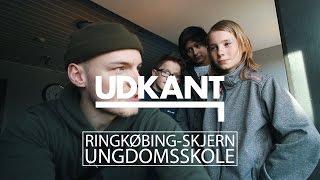 UDKANT - Ud i udkanten - Ringkøbing-Skjern Ungdomsskole