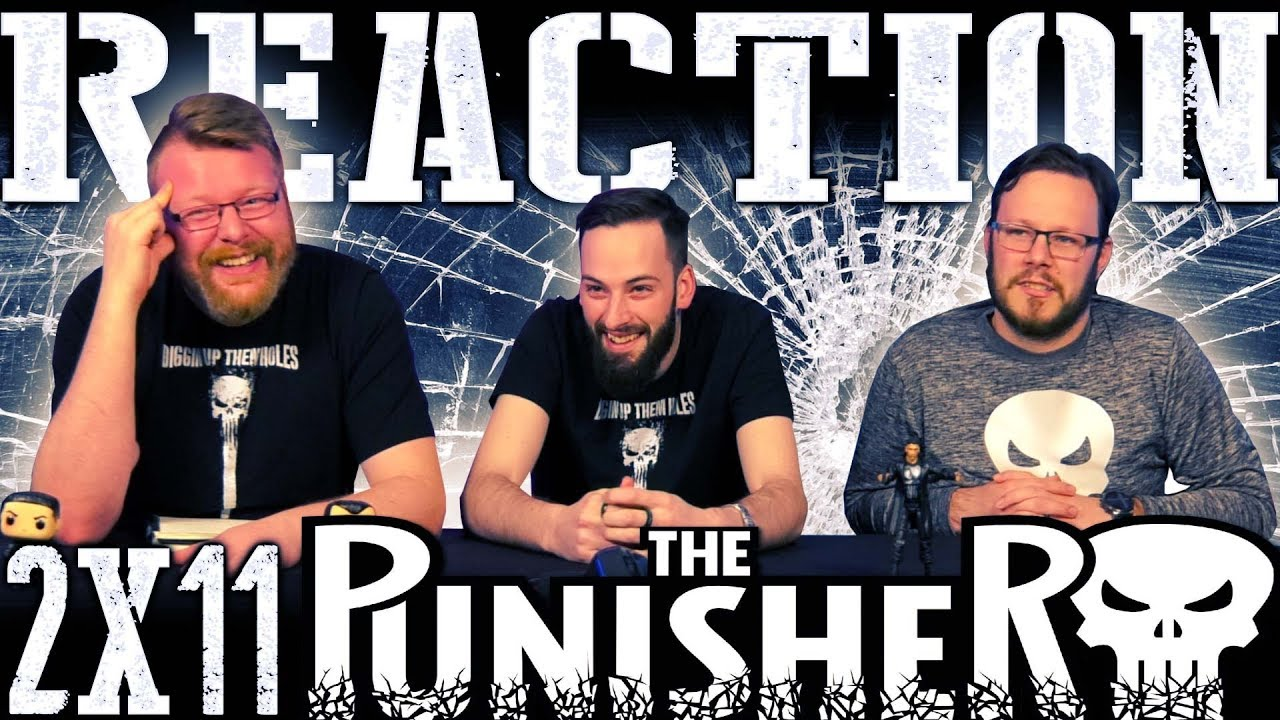 The Punisher 2x11 REACTION!!