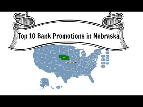 Top Ten Bank Promotions in Nebraska