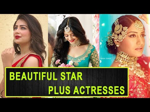 Top 10 Most Beautiful Actresses On Star Plus In 2019