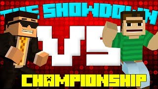 The Showdown! (Minecraft Gameshow) - CHAMPIONSHIP GAME! [Bodil40 vs mlgHwnt]