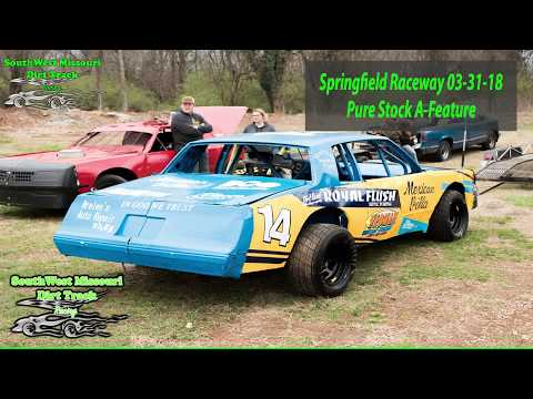 Pure Stock - A-Feature - Springfield Raceway 3-31-2018 Dirt Track Racing