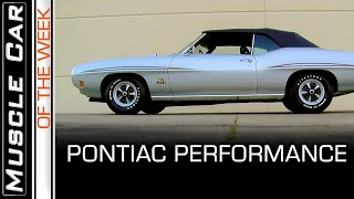 Pontiac Performance - Muscle Car Of The Week Episode 368