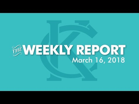 The Weekly Report - March 16, 2018 - City of Kansas City, Missouri