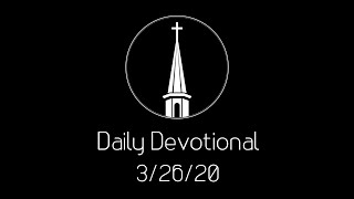 Daily Devotional -- 3/26
