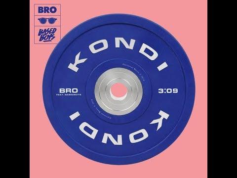 Bro - Kondi ft. BasedBoys (Lyrics Video)