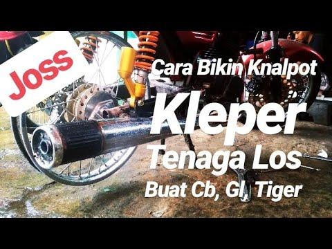 Cara Bikin Knalpot Kleper Tenaga Los Buat Cb, Gl, Tiger