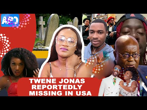 TWENE JONAS MISSING?, GHANA PRESIDENT GIVEN  2DAYS DEADLINE + AIDS IN GHANA HAS INCREASED RAPIDLY