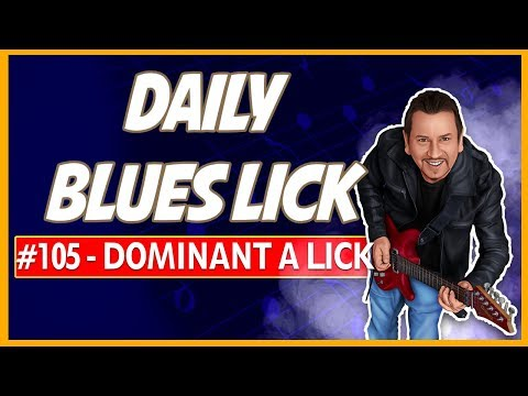 Dominant A Blues Lick - Daily Blues lick #105