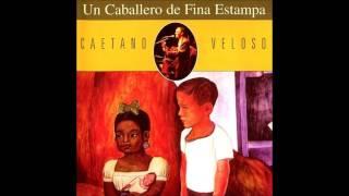 Caetano Veloso - Un caballero de fina estampa [Full Album]