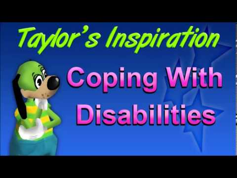 Taylor's Inspiration Day 8 - Coping With Disabilities