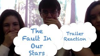 THE FAULT IN OUR STARS   MOVIE TRAILER REACTION