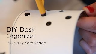 Diy Desk Organizer Inspired By Kate Spade
