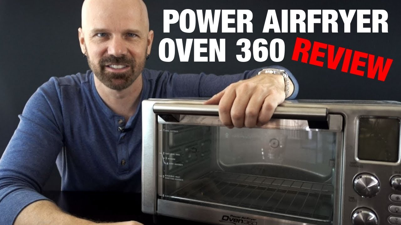 Power Airfryer Oven 360 Review Does It Work Youtube