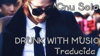 B1A4 - Drunk with Music (CNU Solo)