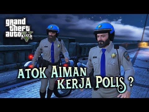 Atok Aiman Kerja Polis ? - (GTA 5 Malaysia) // GTA 5 Story Mode Walkthrough Gameplay #15