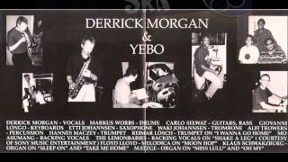 Derrick Morgan & Yebo - Miss Lulu