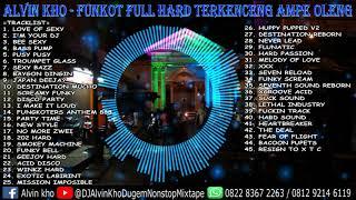 Download ⚠️ DJ ALVIN KHO - FUNKOT FULL HARD TERKENCENG AMPE OLENG