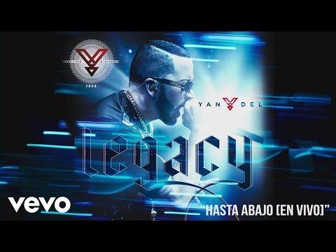 Yandel - Hasta Abajo (En Vivo) [Cover Audio]