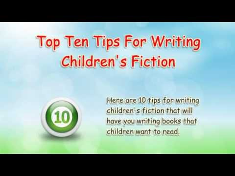 10 Tips For Writing Childrens Fiction