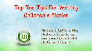 10 Tips For Writing Children