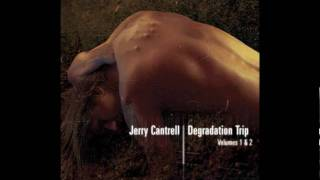 Jerry Cantrell - Mother's Spinning In Her Grave