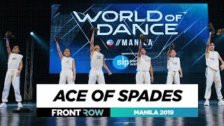Ace of Spades | FRONTROW | World of Dance Manila Qualifier 2019 | #WODMNL19