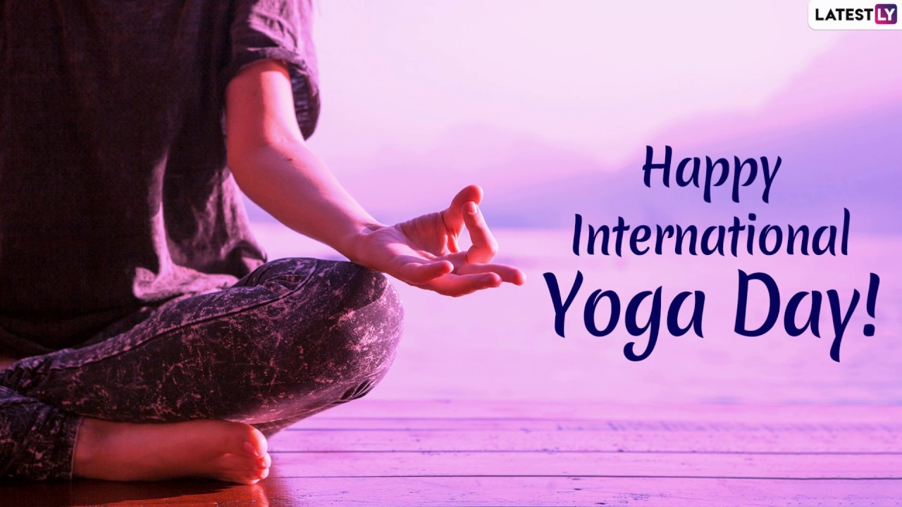 Happy Yoga Day 2019 Wishes Messages And Quotes To Send Greetings On International Day Of Yoga Youtube