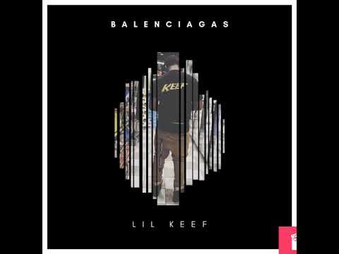 """Lil Keef - """"Balenciagas"""" (Official Audio)"""