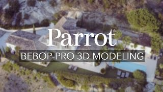 Parrot - Bebop-Pro 3D Modeling - All-in-one 3D Modeling Solution