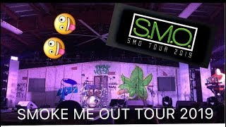 SMOKE ME OUT TOUR 2019 // IS IT WORTH IT ??