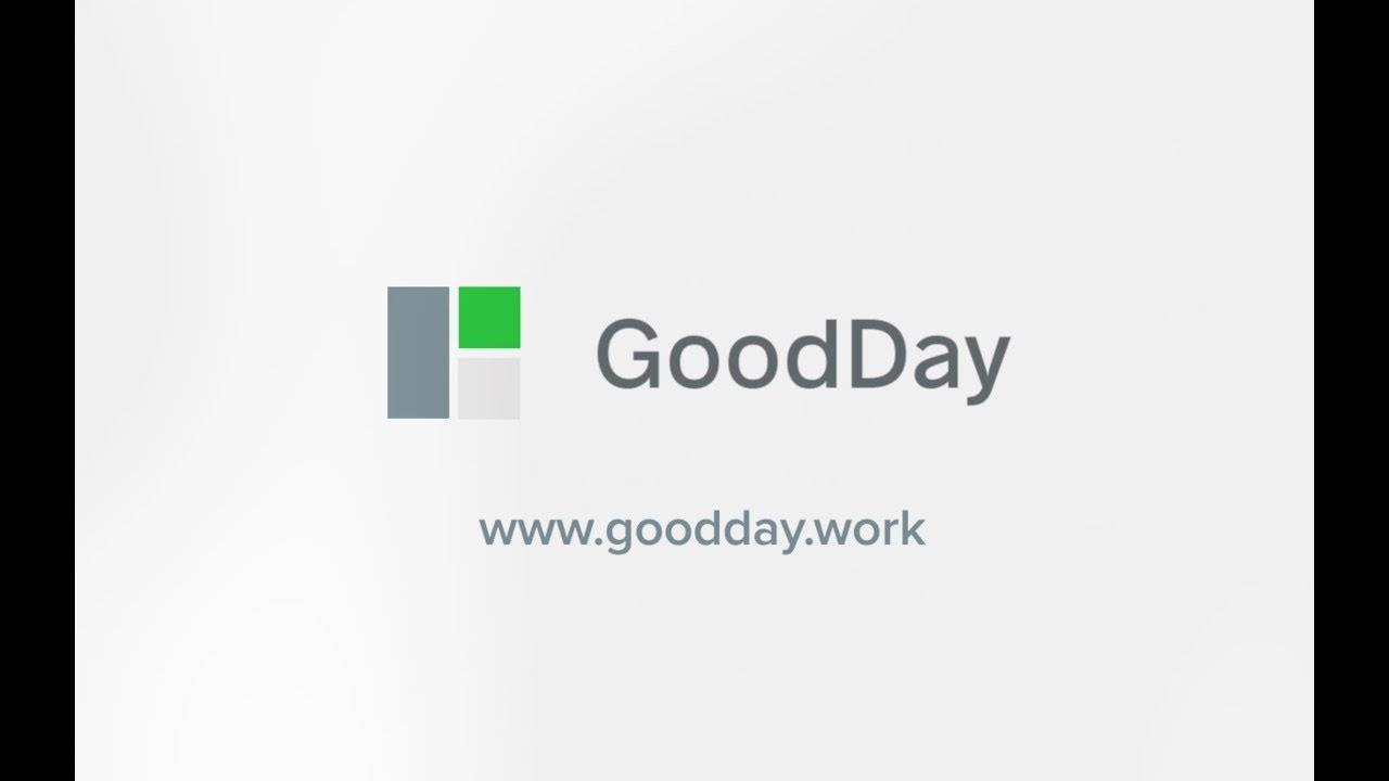 GoodDay - Productive Work and Inspiring Management - YouTube