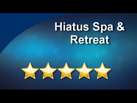 Hiatus Spa and Retreat Dallas, TX | Impressive 5 Star Review by klittle .